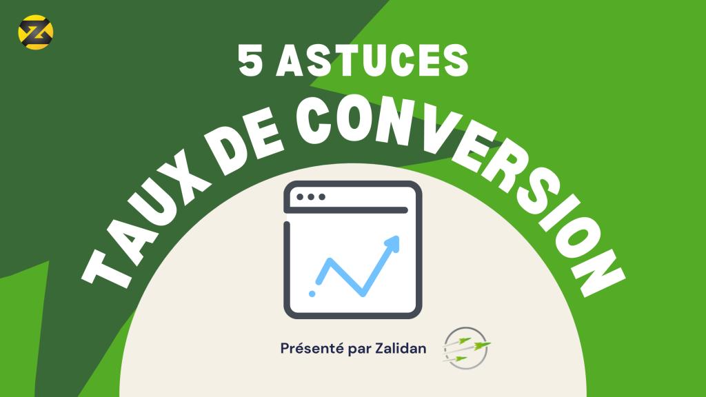 5 astuces pour le taux de conversion
