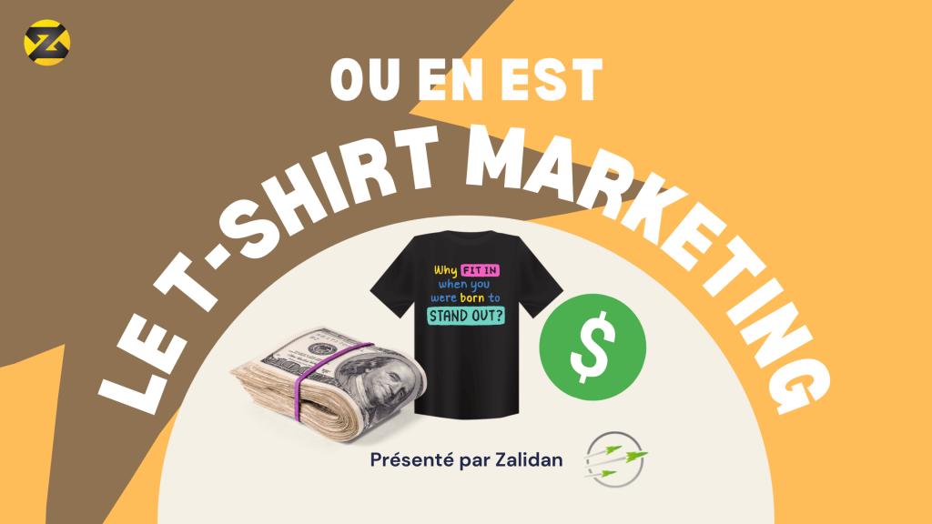 Apprendre le Teeshirt Marketing